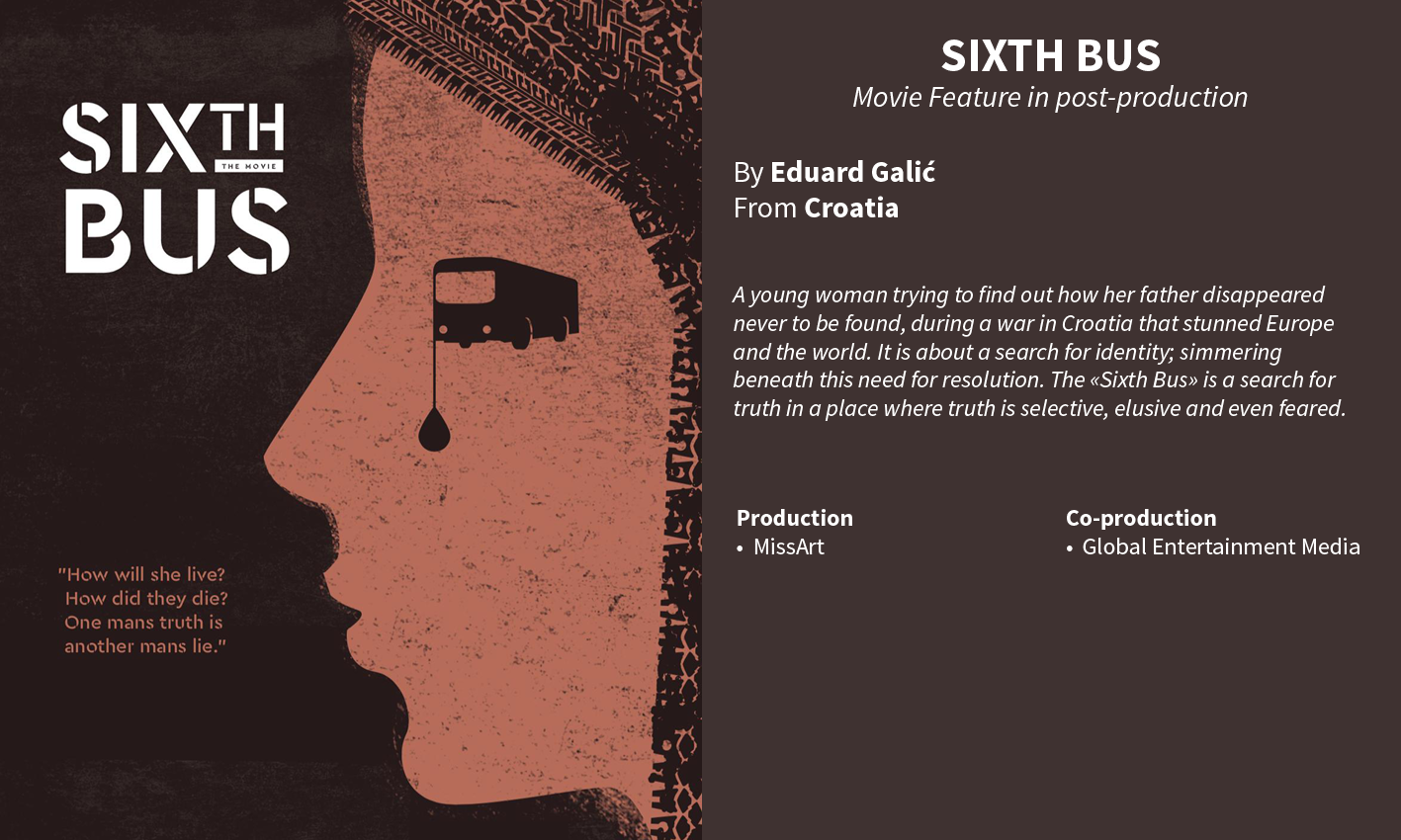 Sixth Bus, Eduard Galic